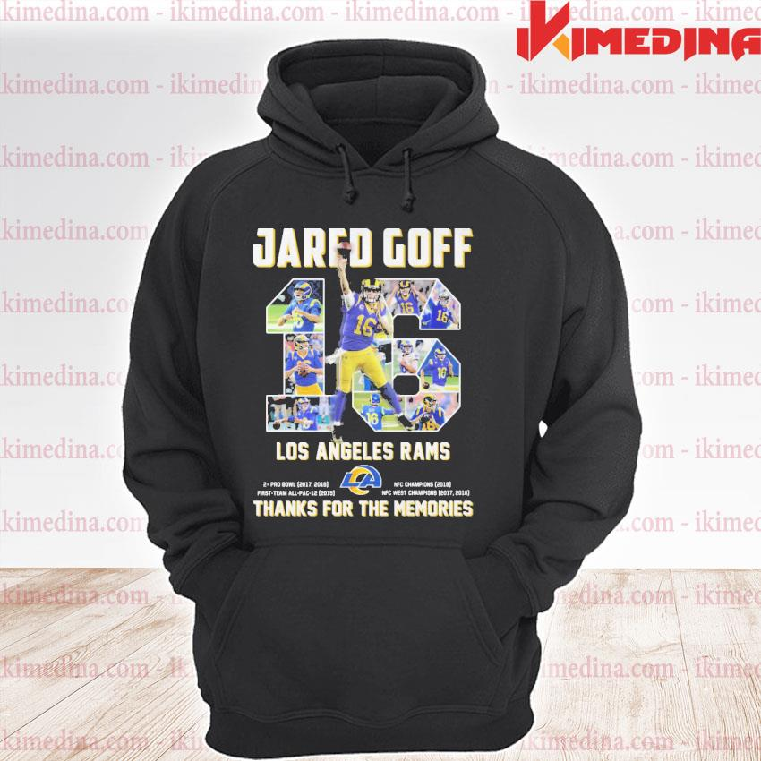Official 16 jared goff los angeles rams thanks for the memories premium hoodie