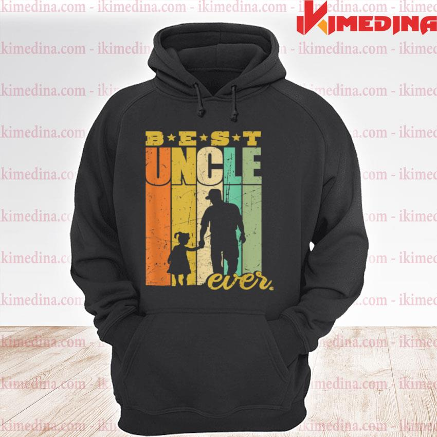 Official best uncle ever uncle and niece premium hoodie
