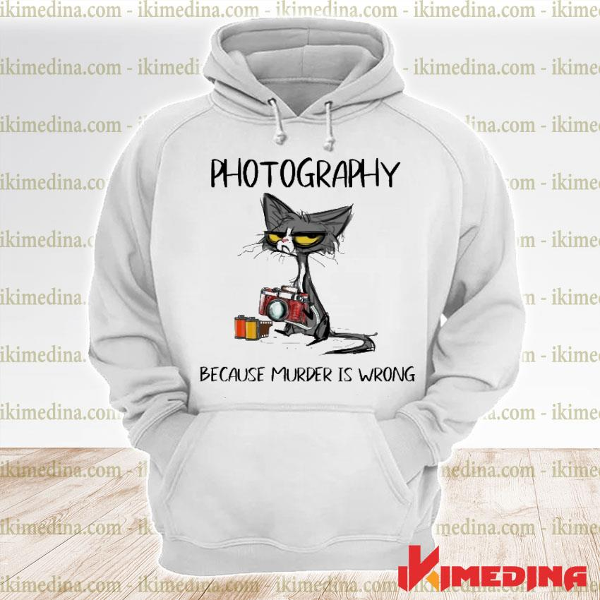 Official black cat photography because murder is wrong premium hoodie
