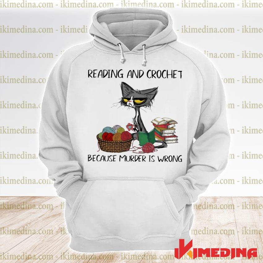 Official black cat reading and crochet because murder is wrong premium hoodie