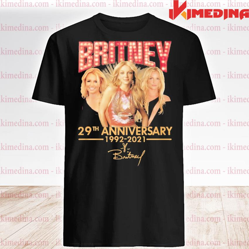 Official britney 29th anniversary 1992 2021 shirt