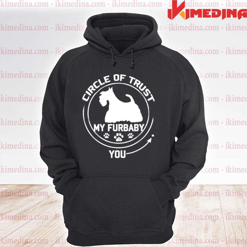 Official my furbaby circle of trust scottish terrier dog lovers premium hoodie