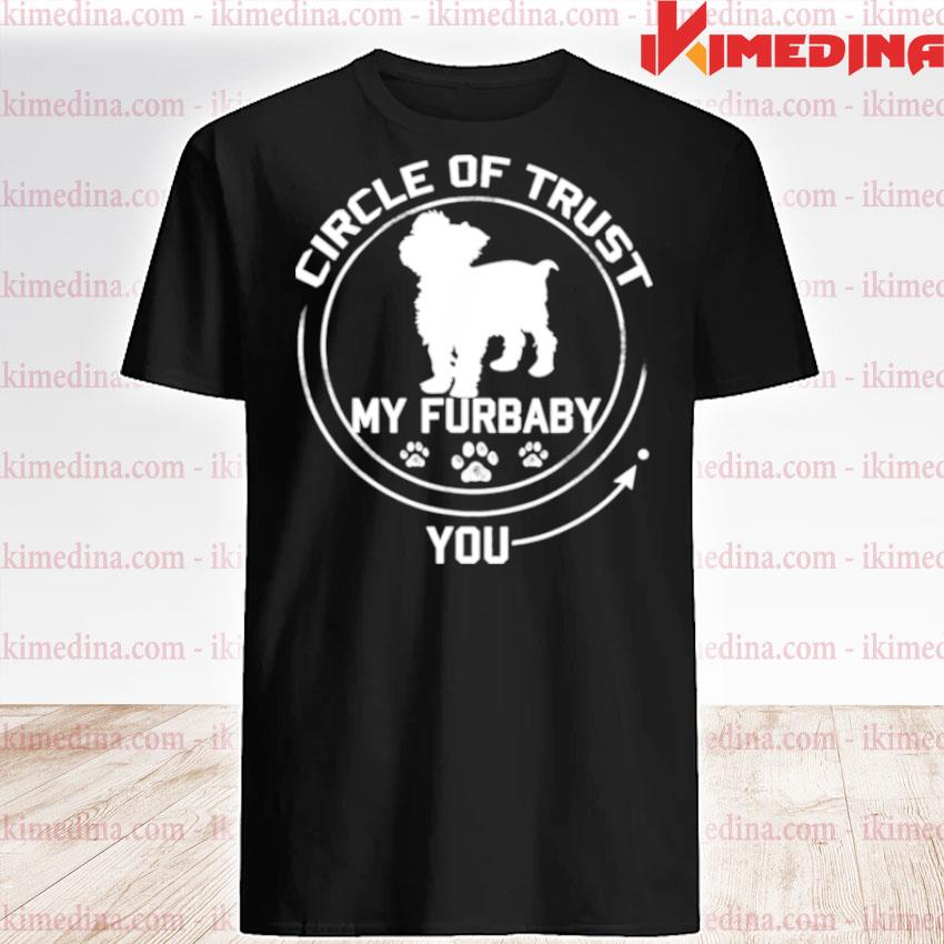 Official my furbaby circle of trust yorkshire terrier dog shirt