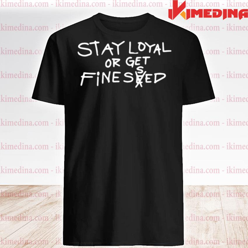 Official stay loyal or get fine seed shirt
