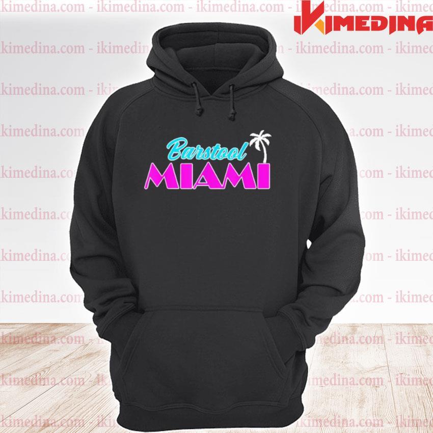 Barstool Miami Shirt premium hoodie