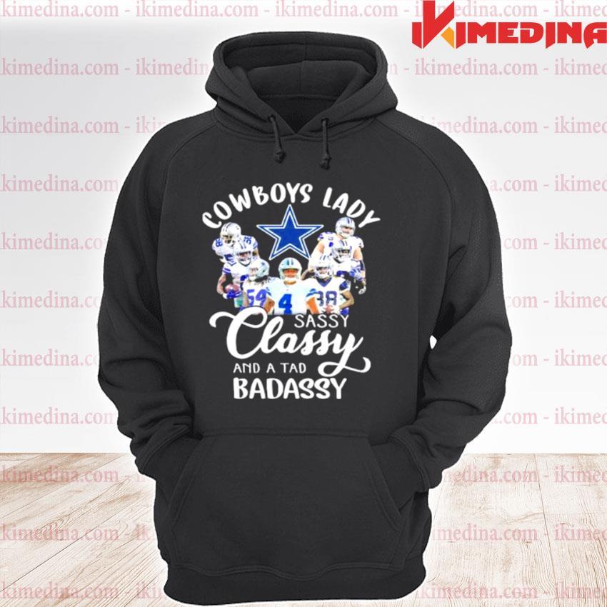 Cowboys Lady Sassy Classy And A tad Badassy Shirt premium hoodie