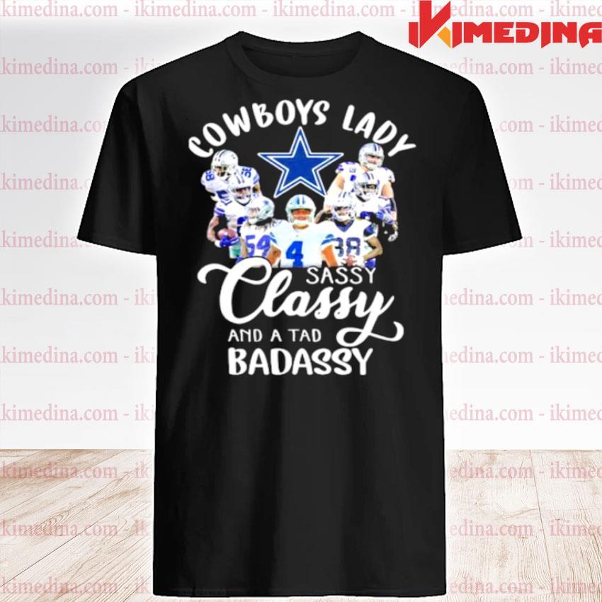 Cowboys Lady Sassy Classy And A tad Badassy Shirt