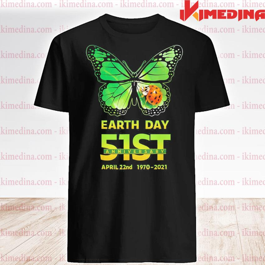 Earth day 51st anniversary 2021 butterfly environmental shirt