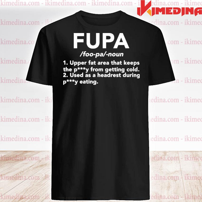 Fupa upper fat area that keeps petty from getting cold shirt