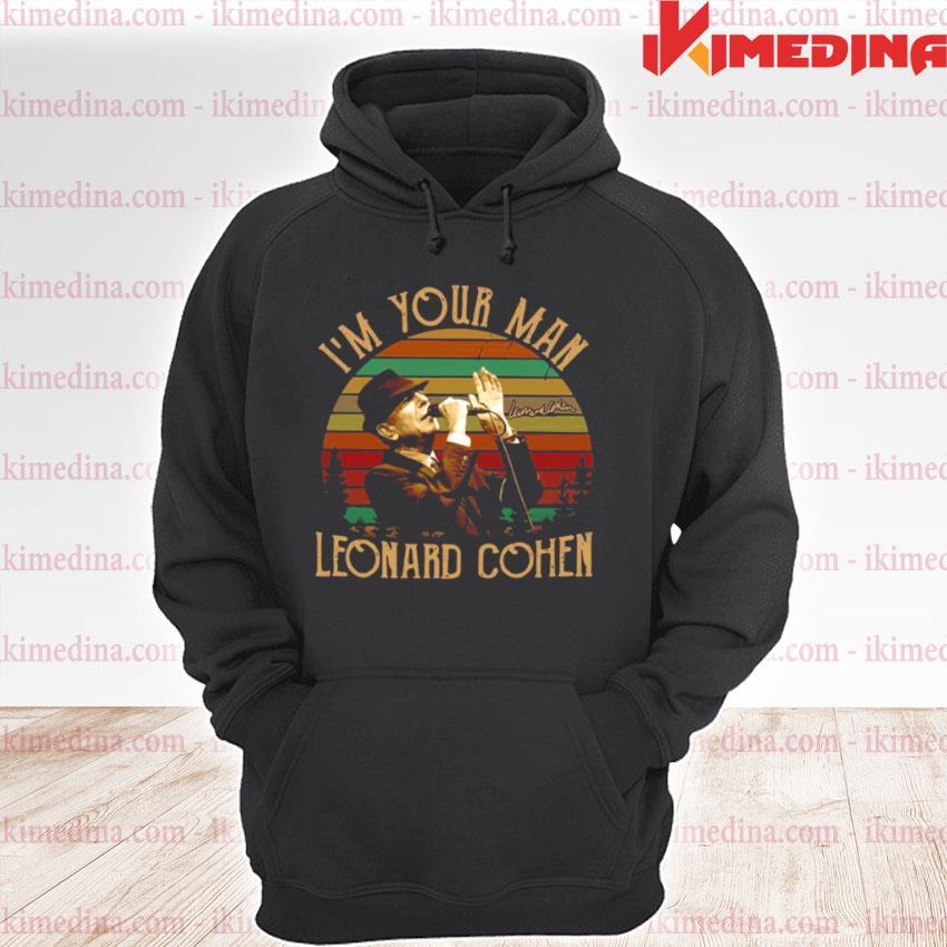 Im your man Leonard Cohen signature vintage premium hoodie