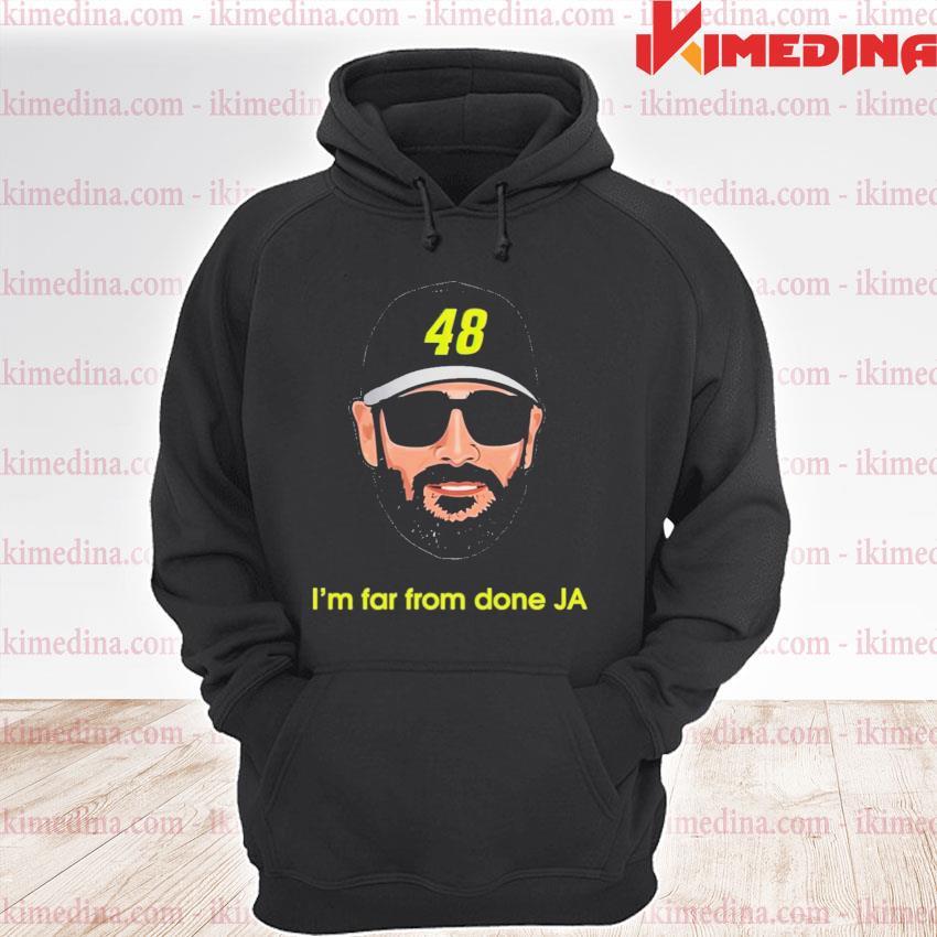 Jimmie johnson im far from done ja premium hoodie