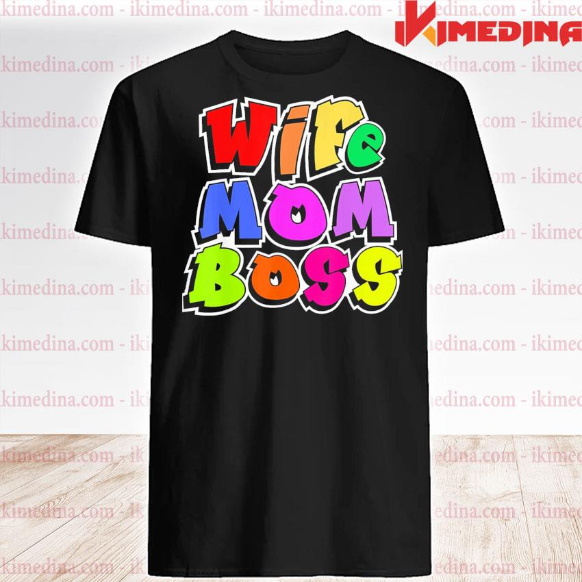 Official wife mom boss mother woman mommy mothers day shirt