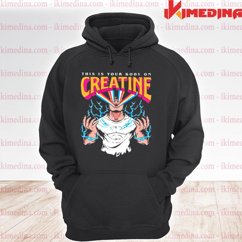 this is your body on creatine premium hoodie
