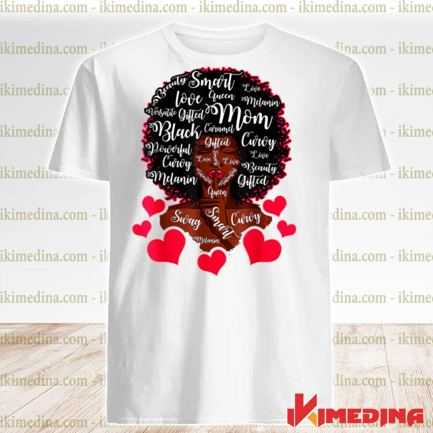 Best Cute Black Mama African American Mom Mother's Day Shirt