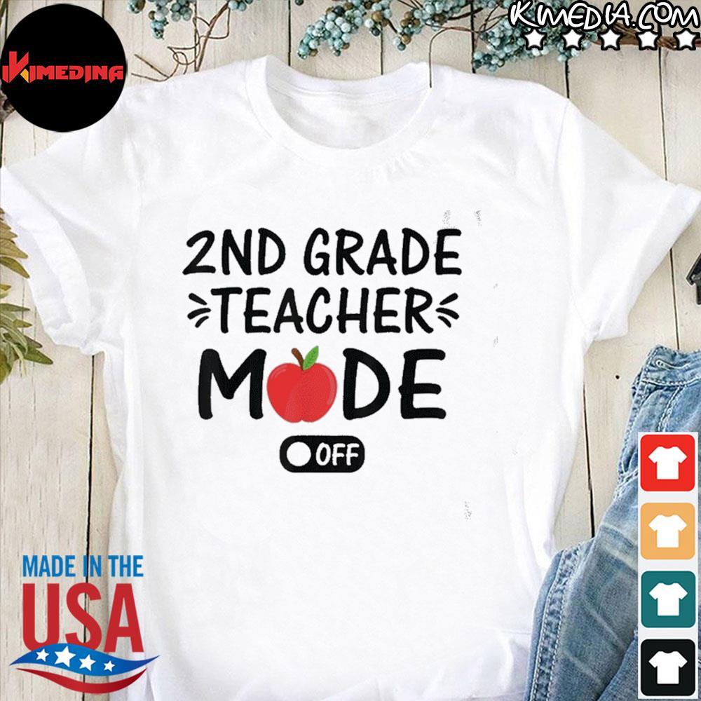 Official 2nd grade teacher mode off funny summer last day of school shirt