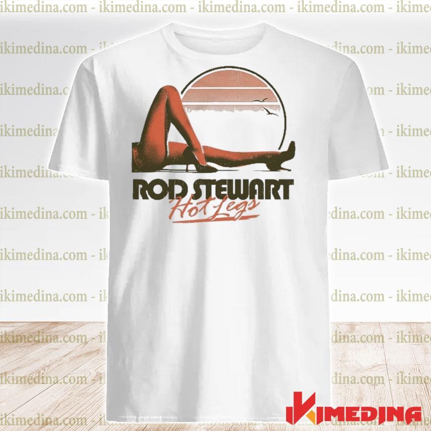 Rod stewart hot legs shirt