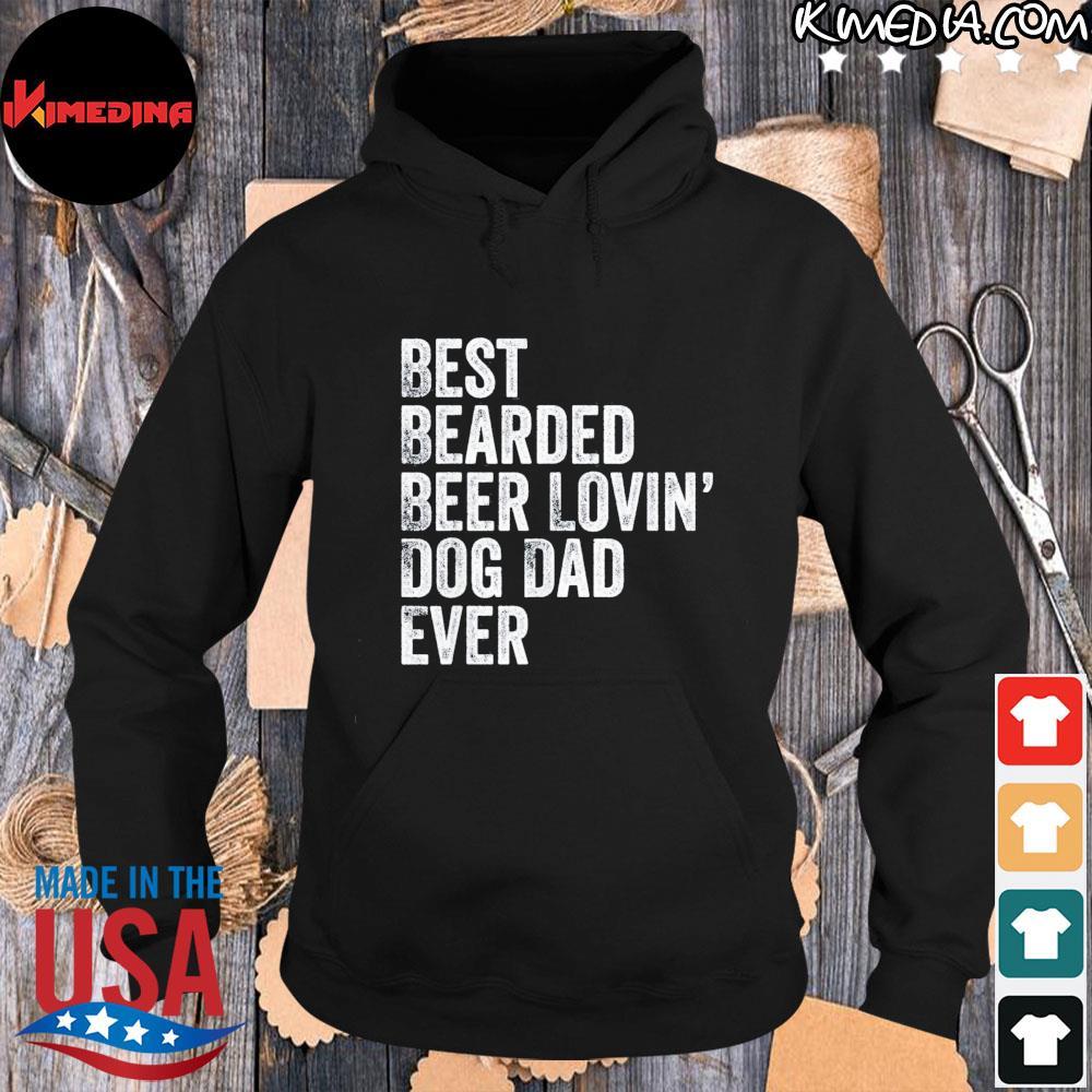 Best bearded beer lovin dog dad us 2021 s hoodie-black