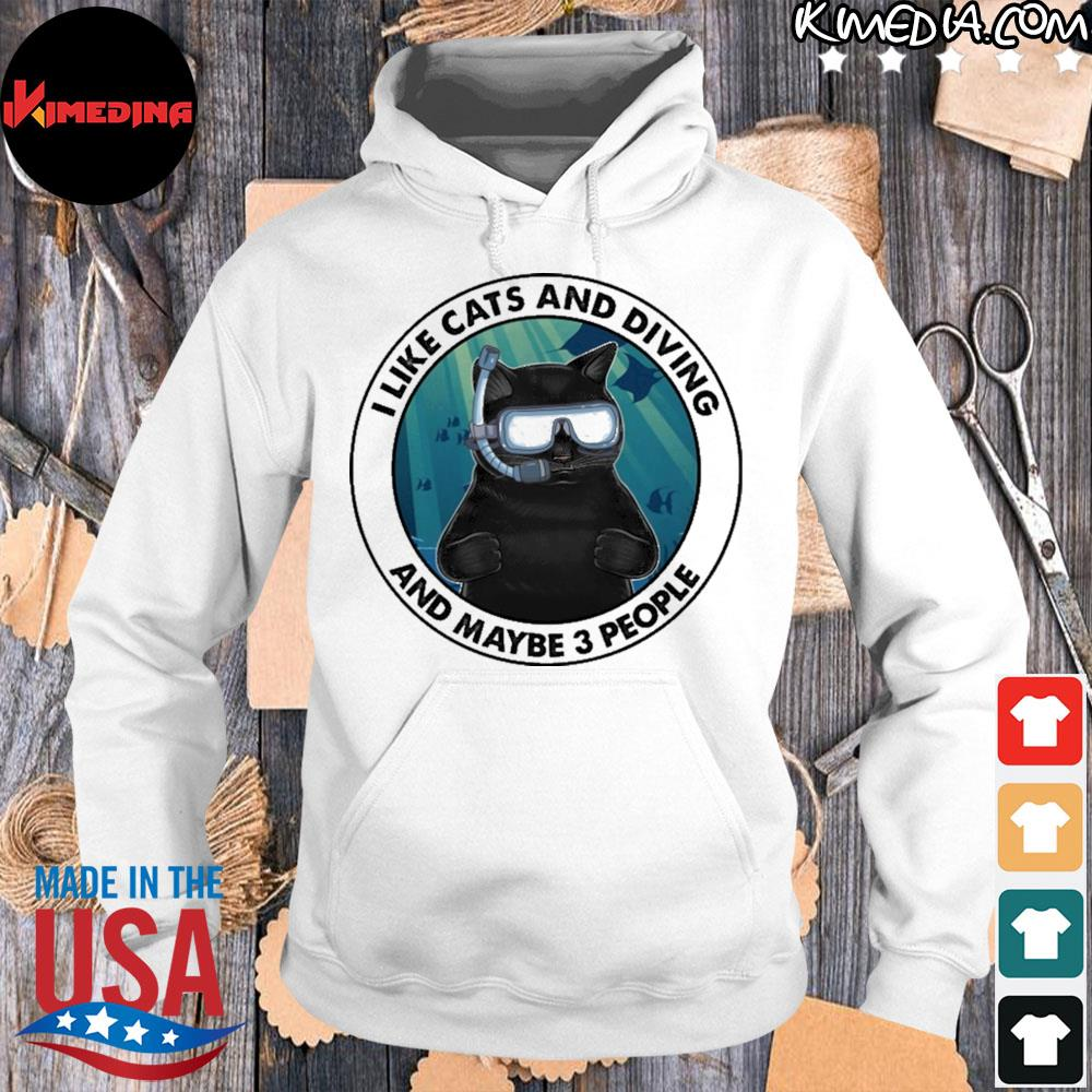 Black cat I like cats and diving and maybe 3 people s hoodie-white