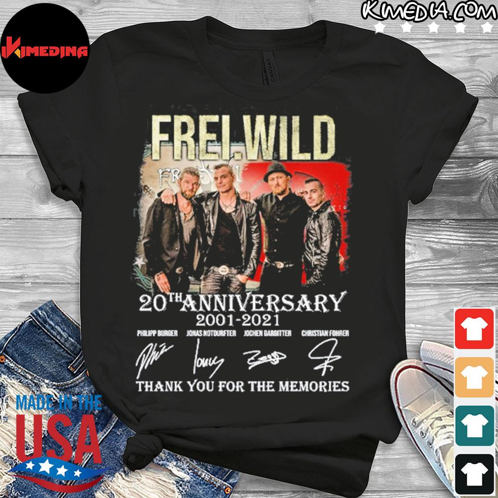 Frei wild 20 th anniversary 2001 2021 thank you for the memories shirt