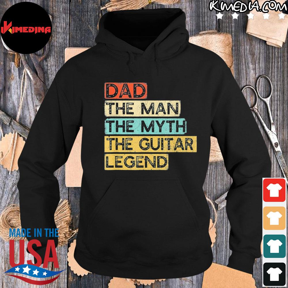 Guitar dad legend guitarist father's day guitar player us 2021 s hoodie-black