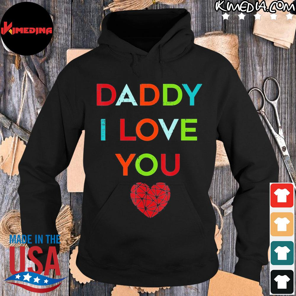 I love daddy heart dad happy fathers day s hoodie-black