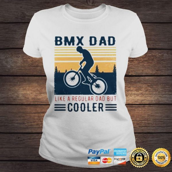 BMX Dad Like A Regular Dad But Cooler Vintage Shirt Classic Ladies Tee