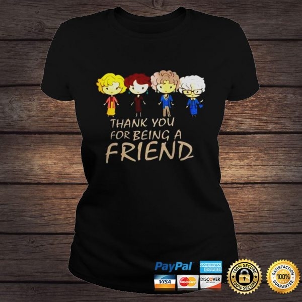 Golden girl thank you for being a friend shirt Classic Ladies Tee