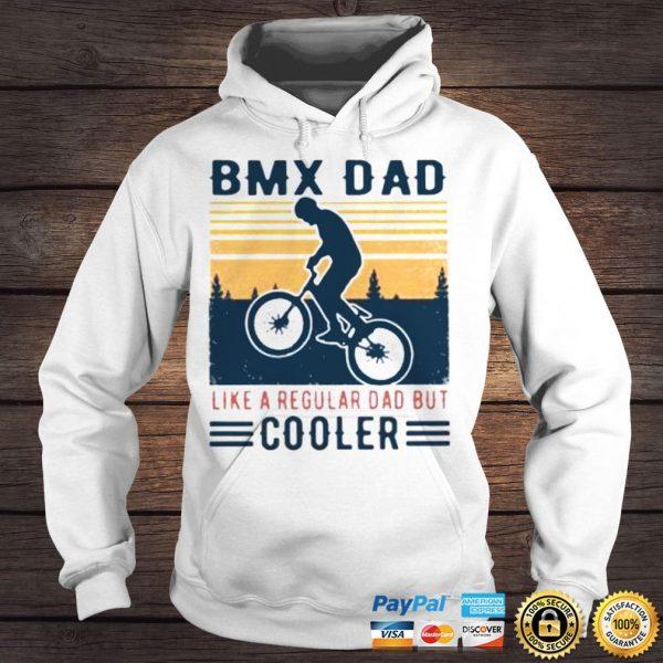 BMX Dad Like A Regular Dad But Cooler Vintage Shirt Hoodie