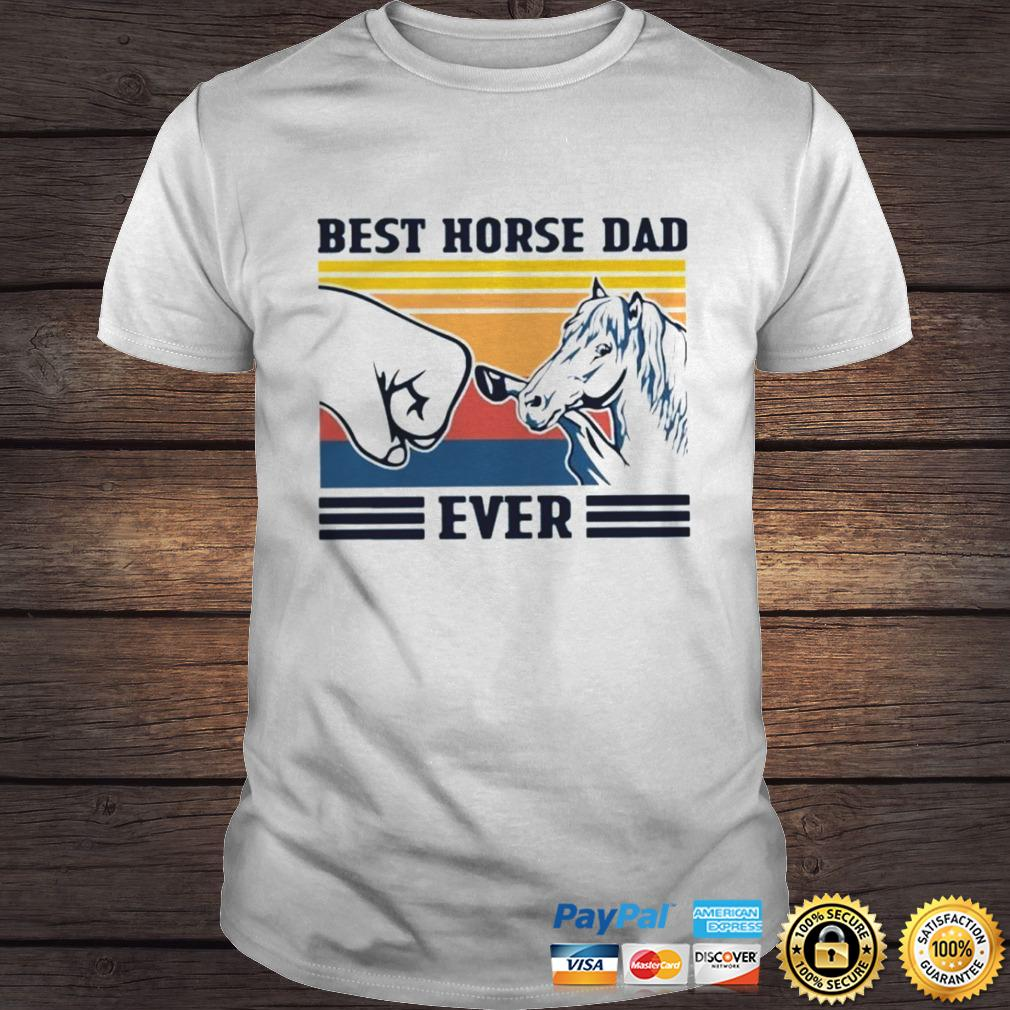 Best Horse Dad Ever Vintage Shirt Shirt