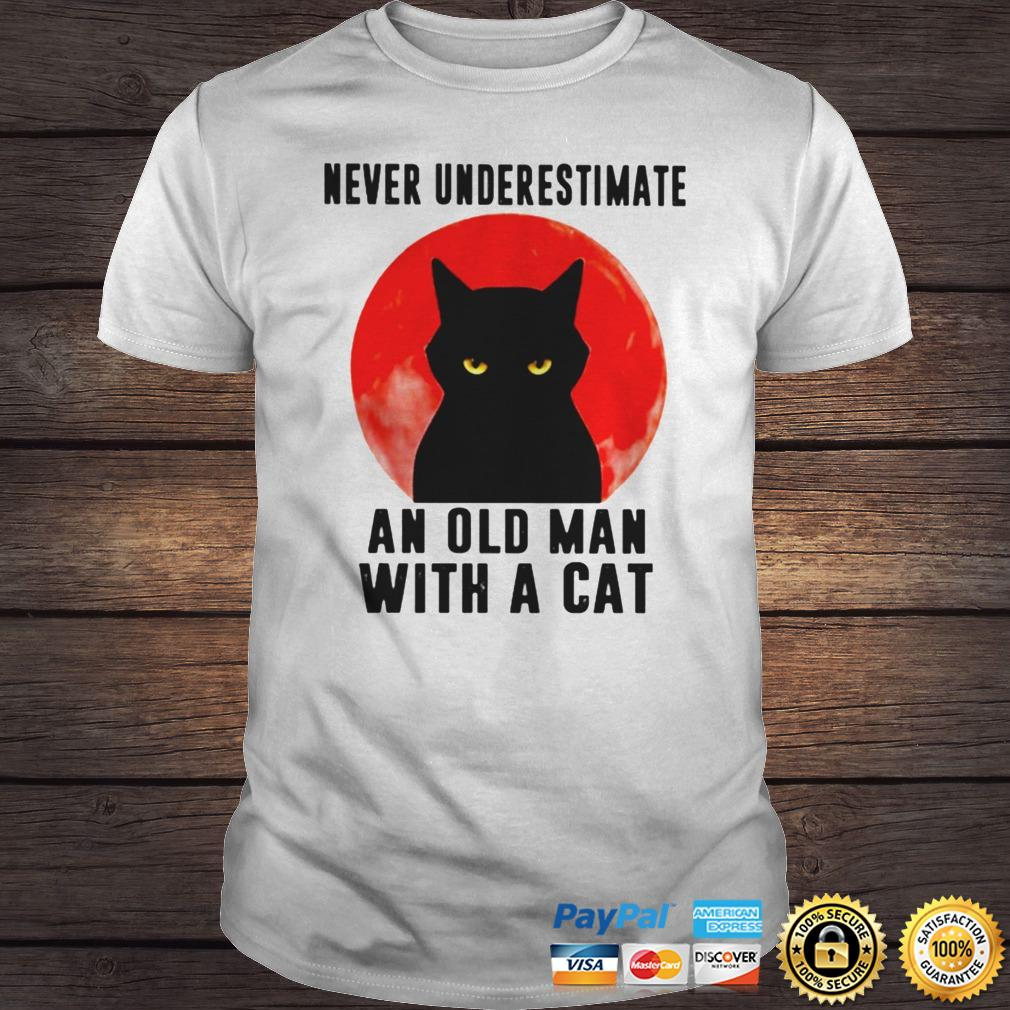 Never underestimate an old man with a cat shirt Shirt