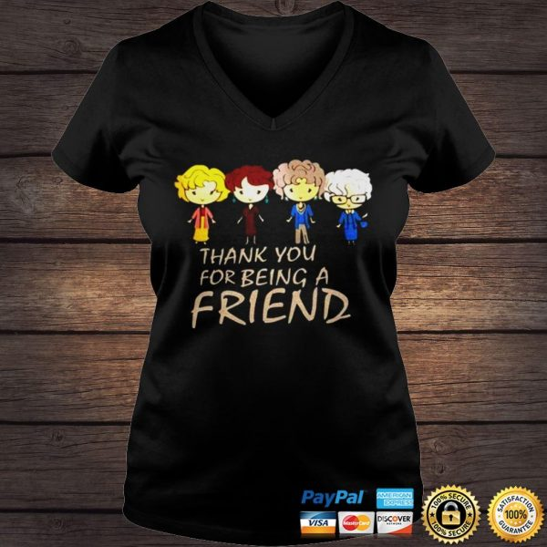 Golden girl thank you for being a friend shirt Ladies V-Neck