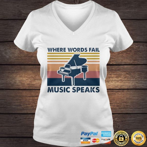 Vintage Piano Where Words Fail Music Speaks shirt Ladies V-Neck