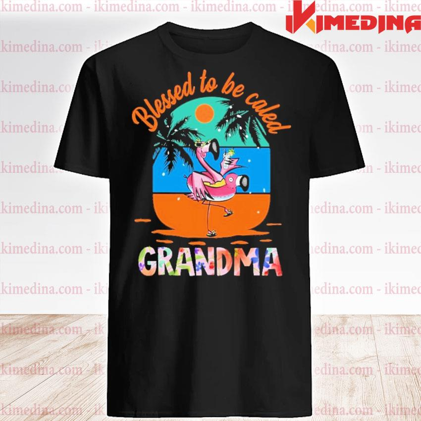 Flamingos Blessed to be called Grandma shirt