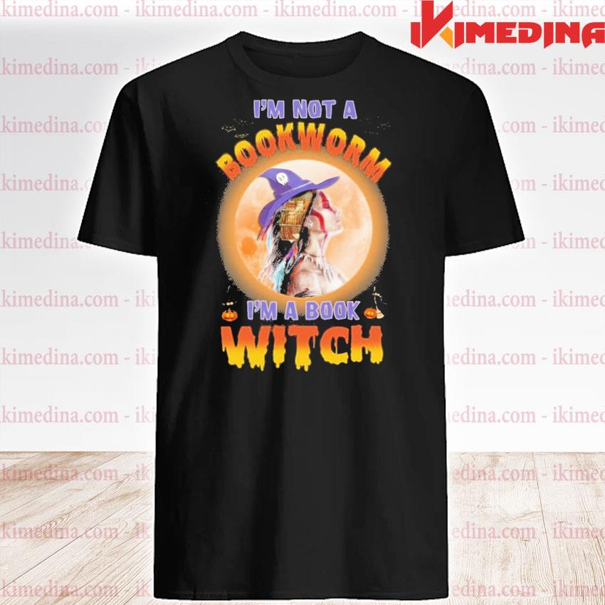 I'm not a Bookworm I'm a book Witch Halloween shirt