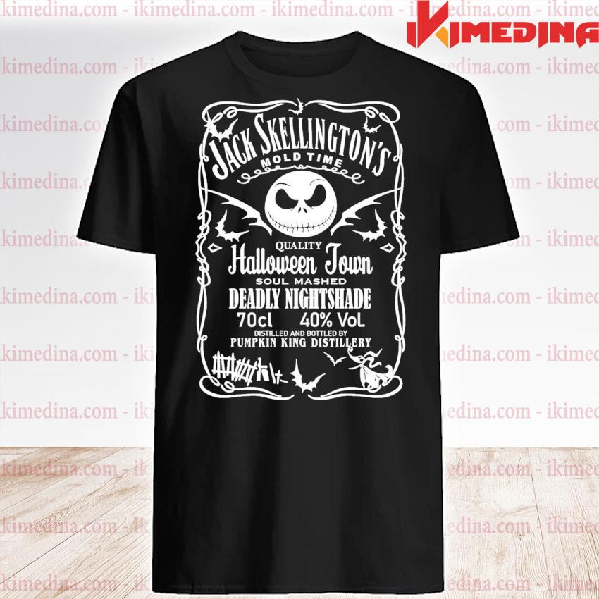 Jack Skellington mold time quality Halloween Town soul mashed Deadly Nightshade shirt