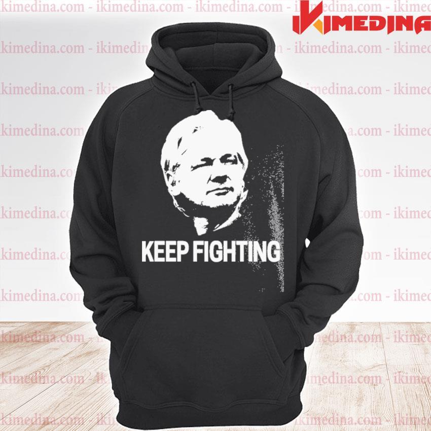 Julian Assange keep fighting s premium hoodie