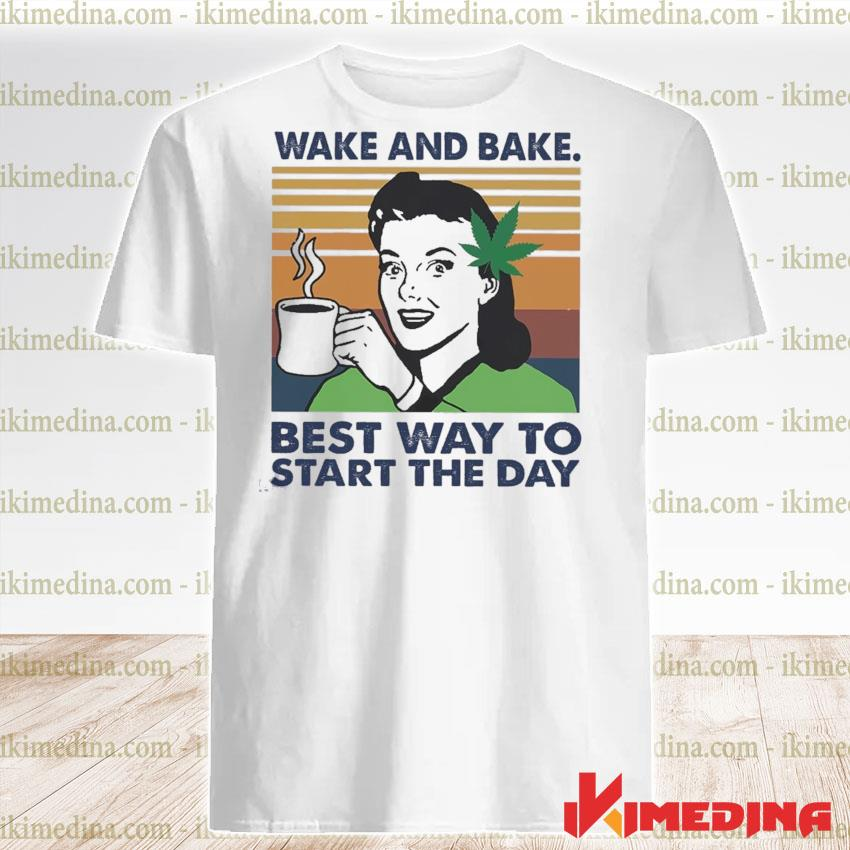 Official Wake and Bake best way to start the day vintage shirt