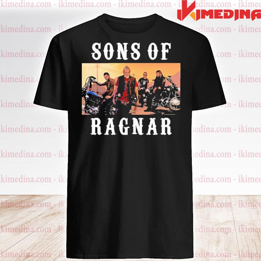 Perfect sons of ragnar motor shirt