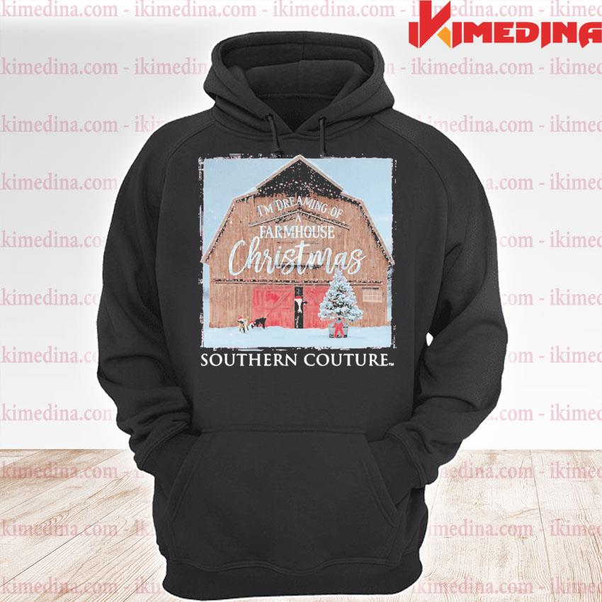 I'm dreaming of farmhouse Christmas southern couture s premium hoodie