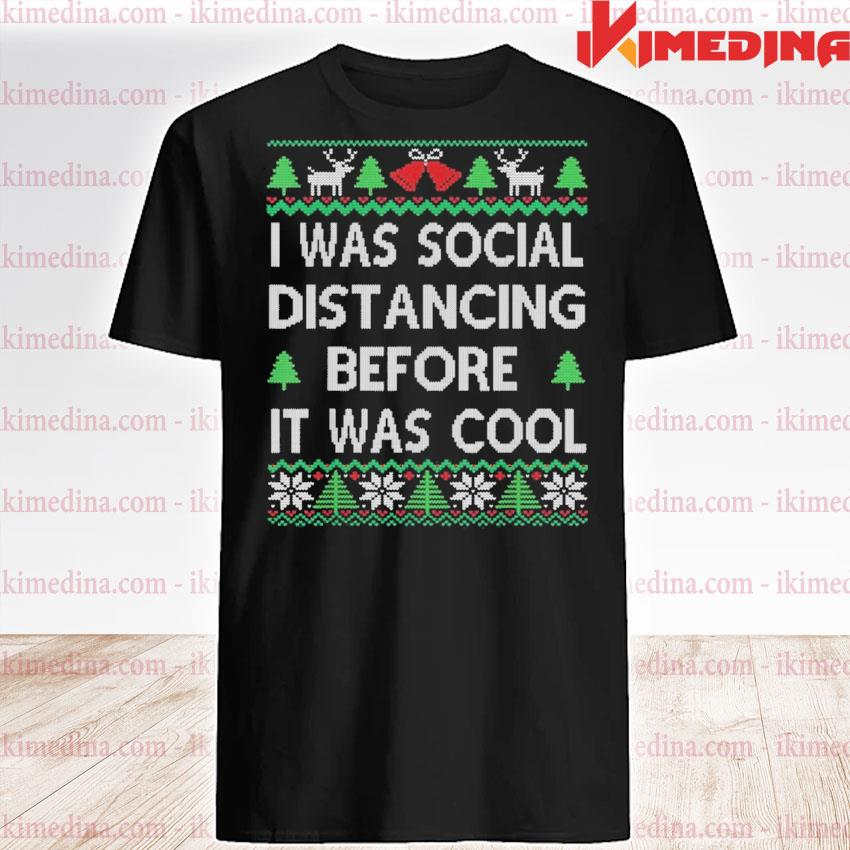 I was social distancing before it was cool christmas 2020 shirt