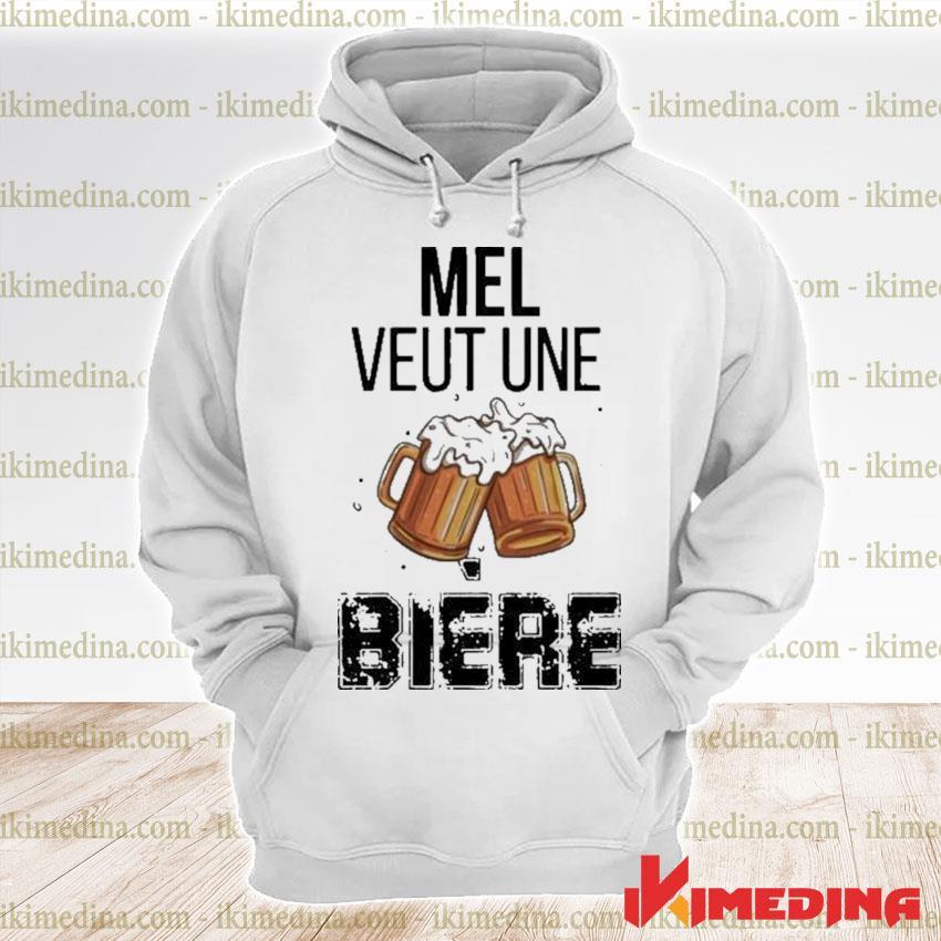Mel veut une bière s premium hoodie