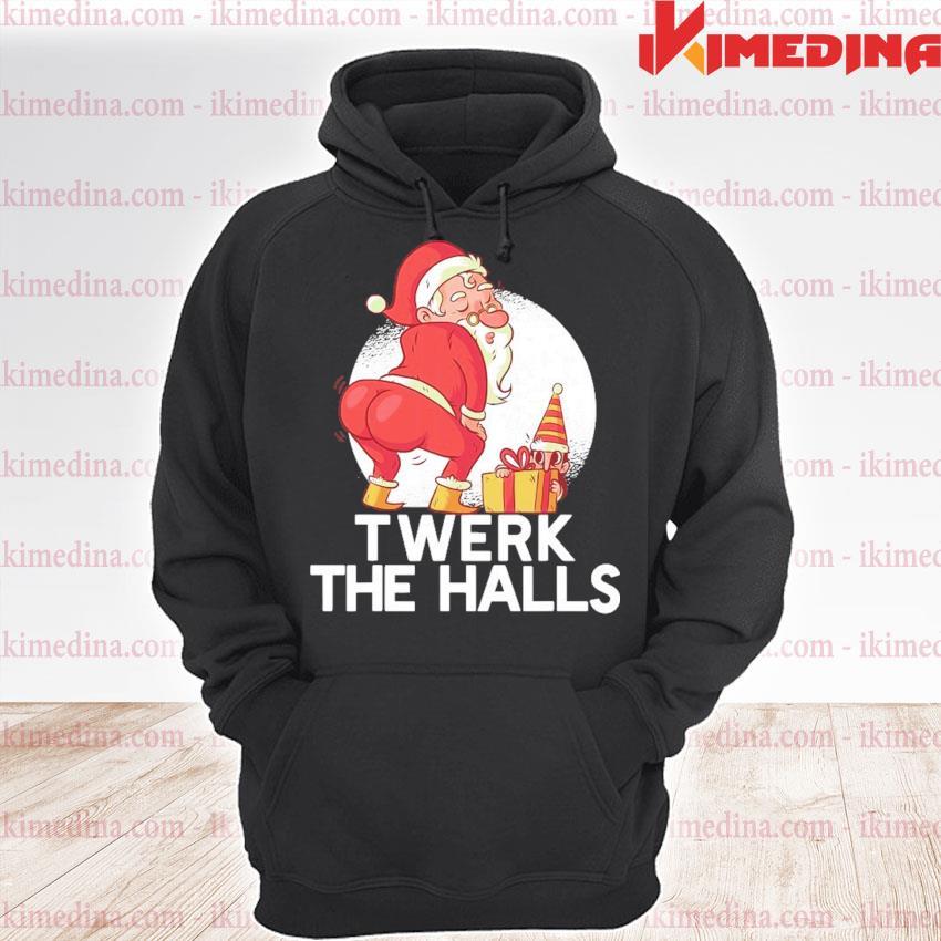 Santa Claus twerk the halls Christmas 2020 s premium hoodie