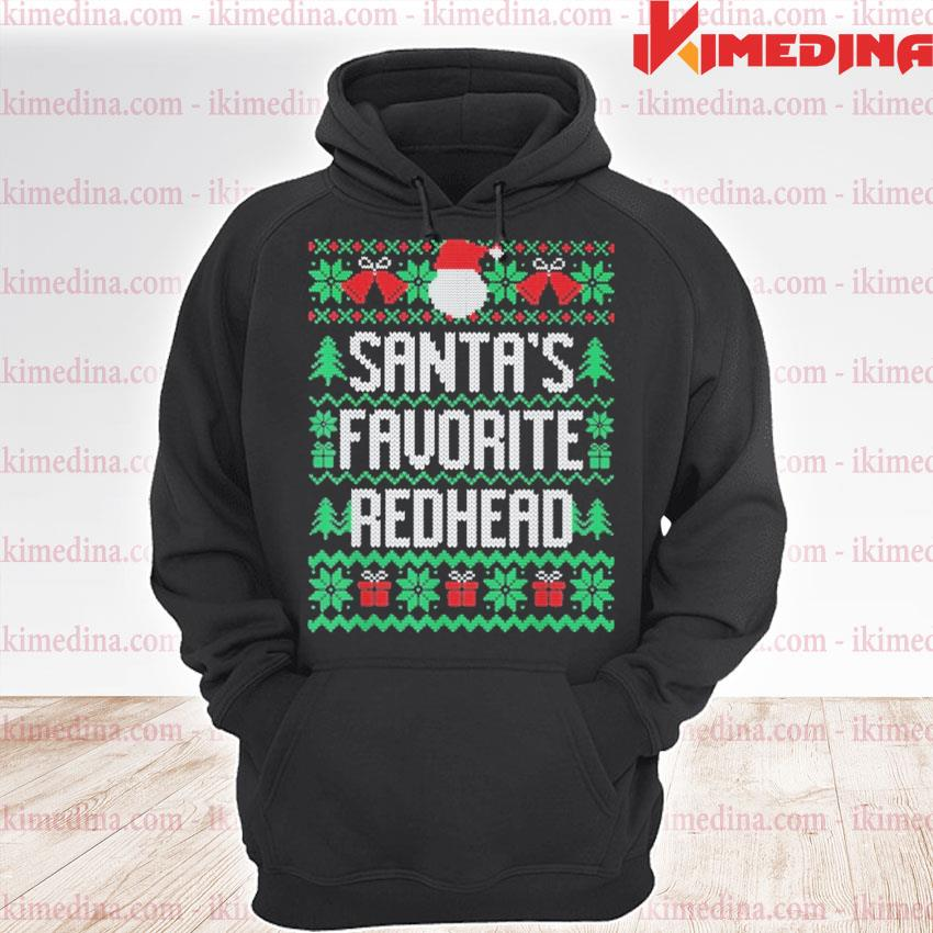 Santa's Favorite redhead ugly Christmas 2020 sweats premium hoodie