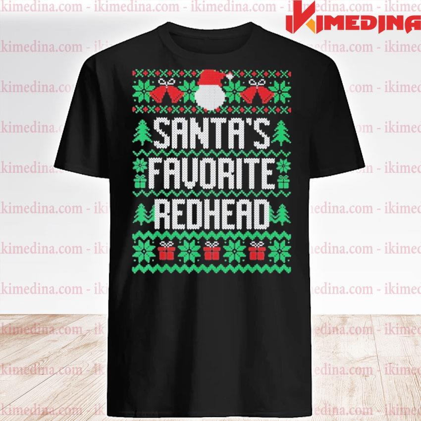 Santa's Favorite redhead ugly Christmas 2020 sweatshirt