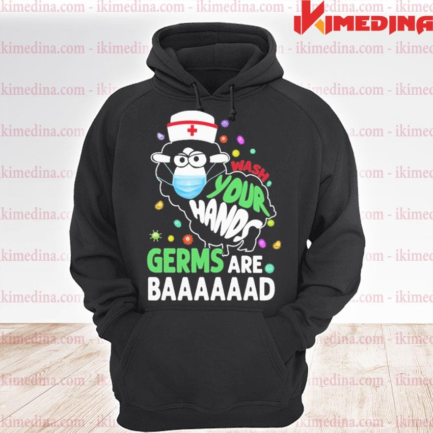 Sheep Nurse wash your hands germs are Baaaad Covid s premium hoodie