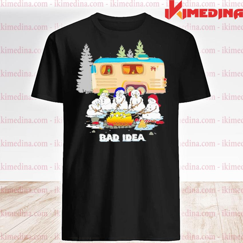 Snowman bad Idea happy Christmas 2020 shirt
