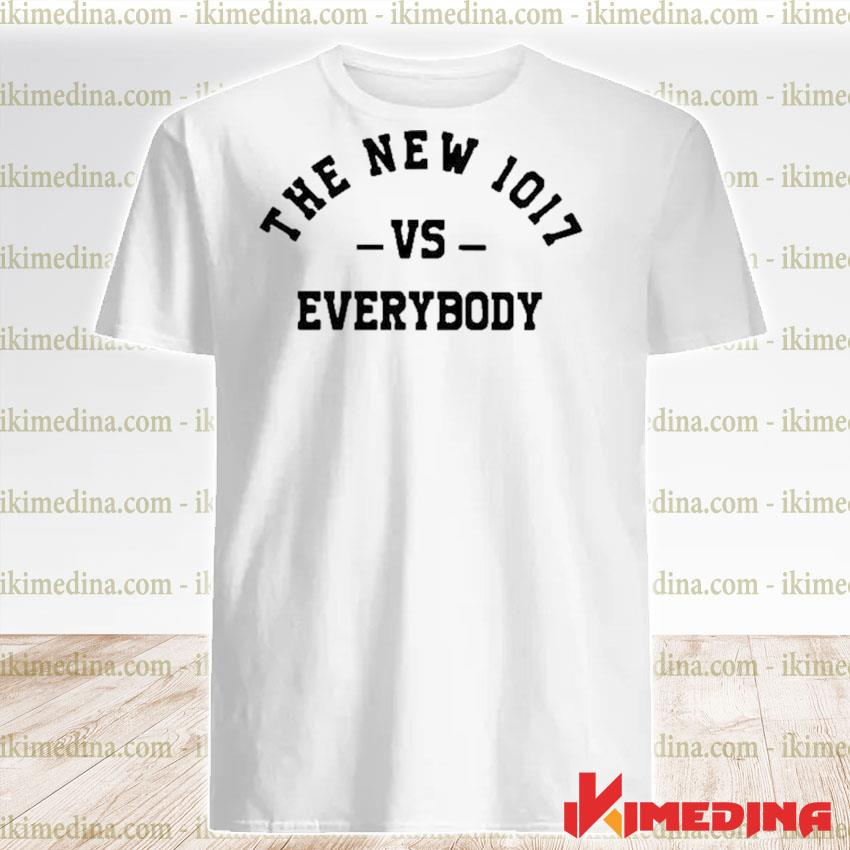 The new 1017 vs everybody shirt