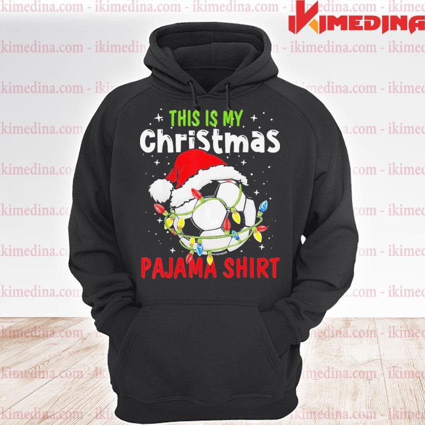 This is my christmas light soccer pajamas s premium hoodie