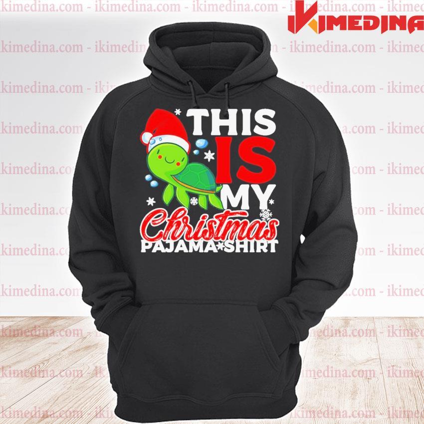 Turtle Santa this Is my Christmas pajama s premium hoodie