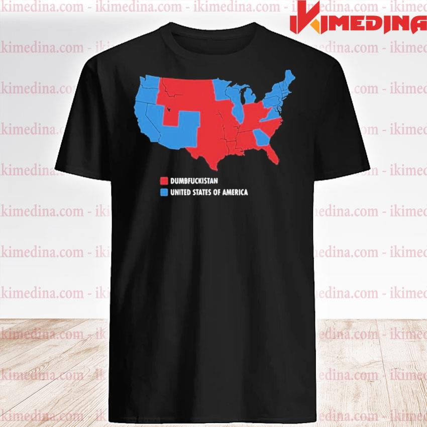 Usa and dumbfuckistan democrats 2020 election map shirt